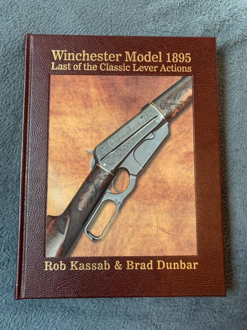 Nouveau livre dédié à la WINchester 1895 (Winchester Model 1895 - Rob Kassab & Brad Dunbar) 20191224