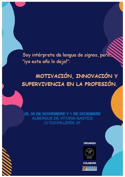 """ESHIE organiza: """"Motivación, Innovación y Supervivencia en la Profesión"""" - 29, 30 nov. y 1 dic. -Vitoria Gasteiz Cartel10"""