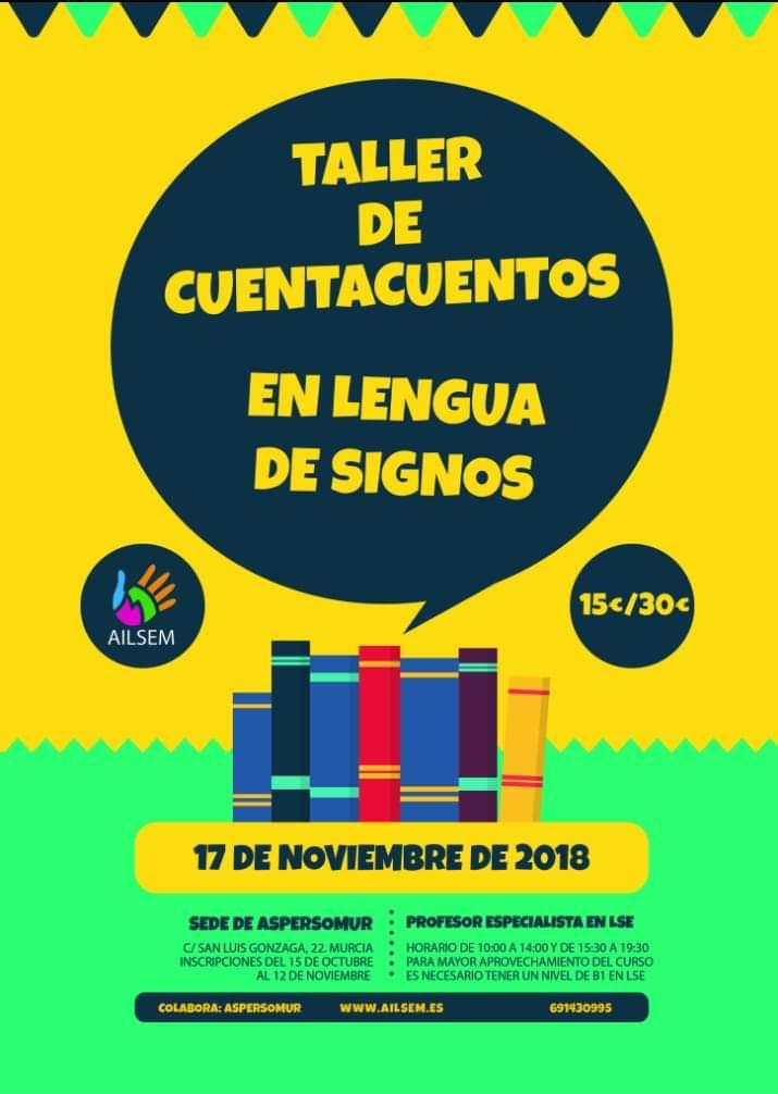 Taller: CUENTACUENTOS en Lengua de Signos - Ailsem - Murcia, 17 nov.'18 Fb_img11