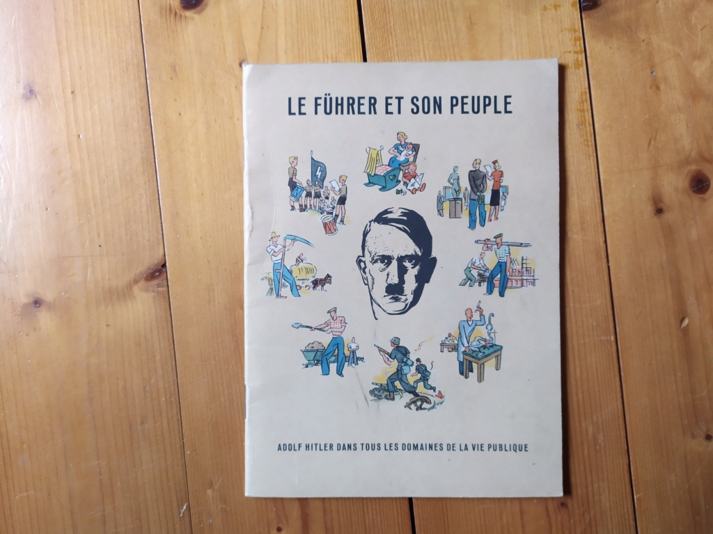 """Livret de propagande """"Le Führer et son peuple"""" Img_2017"""