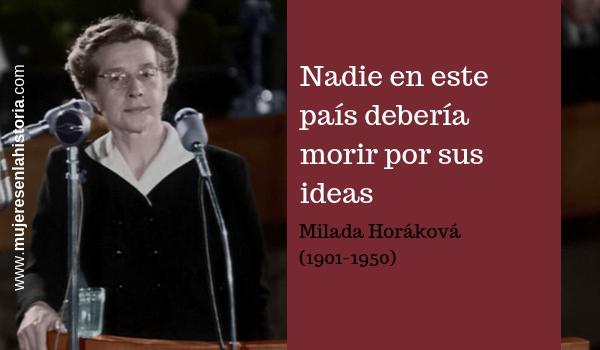 CONTRA LOS TOTALITARISMOS, MILADA HORÁKOVÁ (1901-1950) Milada10