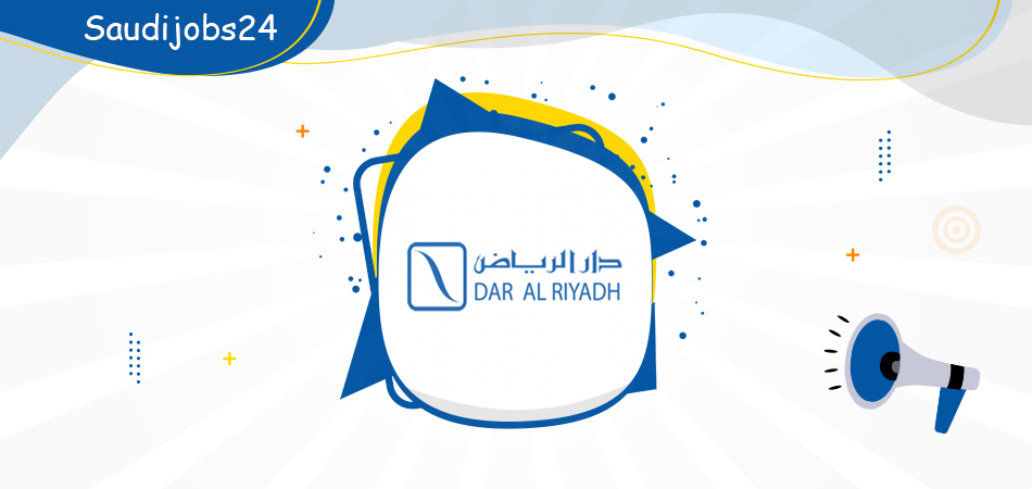 وظائف إدارية جديدة للنساء والرجال تعلن عنها مجموعة دار الرياض D_oa1010