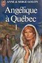 [Golon, Anne] Angélique à Québec - Tome 1 84913210