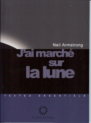 """Livres : """"J'ai marché sur la lune"""" 05-28-10"""