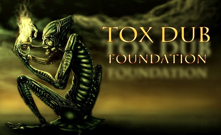 ToX dub Foundation