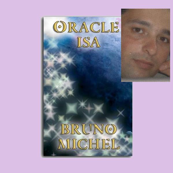 Oracle ISA du médium Bruno Michel Oracle16