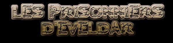 Les Prisonniers d'Eveldar Joinus11