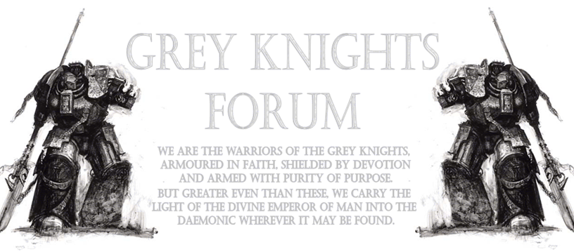 Grey knights Forums - Portal Grey_k10