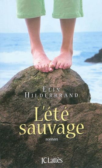 [Hilderbrand, Elin] L'Eté Sauvage 11804310