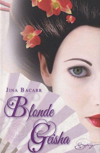 [Bacarr, Jina] Blonde Geisha 51ffxr10