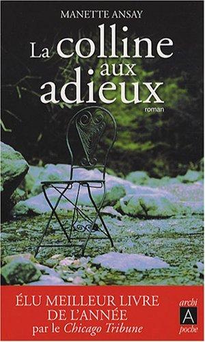 [Ansay, Manette] La Colline aux Adieux 51gx7c10