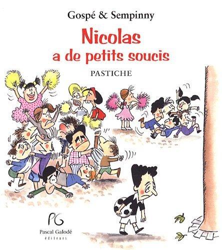 Nicolas a de Petits Soucis (Pastiche) [Gospé & Sempinny]  51wtp810