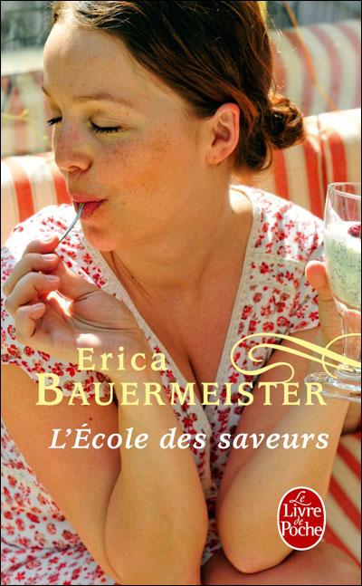 [Bauermeister, Erica] L'Ecole des Saveurs 97822515