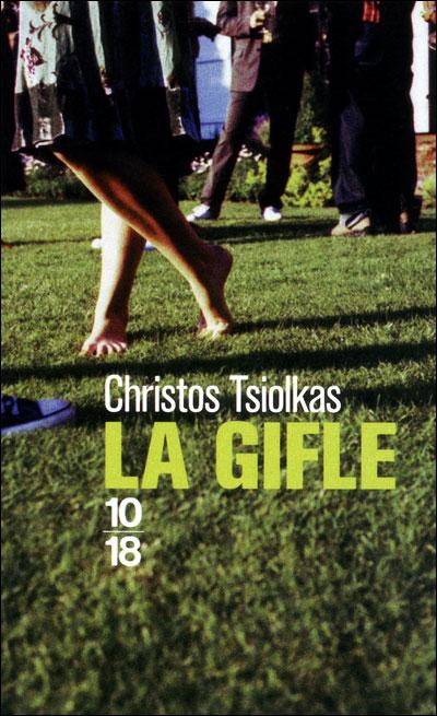 [Tsiolkas, Christos] La Gifle 97822611