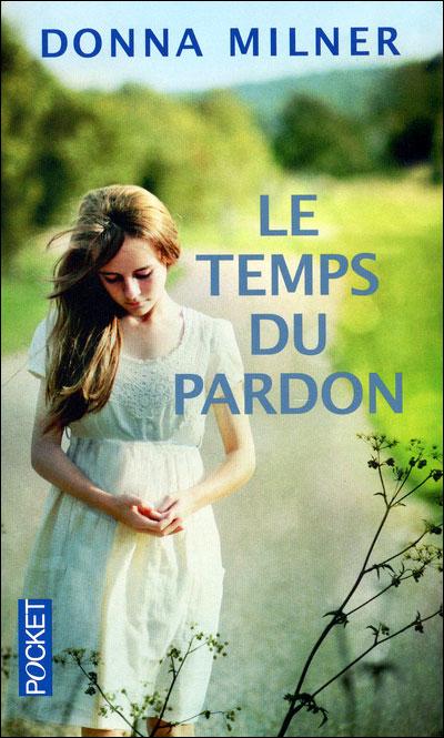 [Milner, Donna] Le Temps du Pardon 97822613