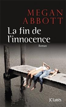 [Abbott, Megan] La Fin de l'Innocence Couv3110