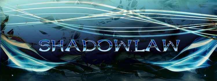 ~ Shadowlaw ~