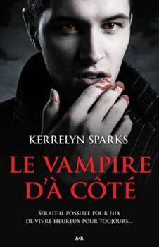 HISTOIRES DE VAMPIRES (Tome 04) LE VAMPIRE D'A COTE de Kerrelyn Sparks Couv4110