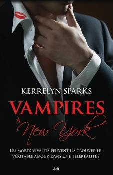 HISTOIRES DE VAMPIRES (Tome 02) VAMPIRES A NEW YORK de Kerrelyn Sparks Couv7410