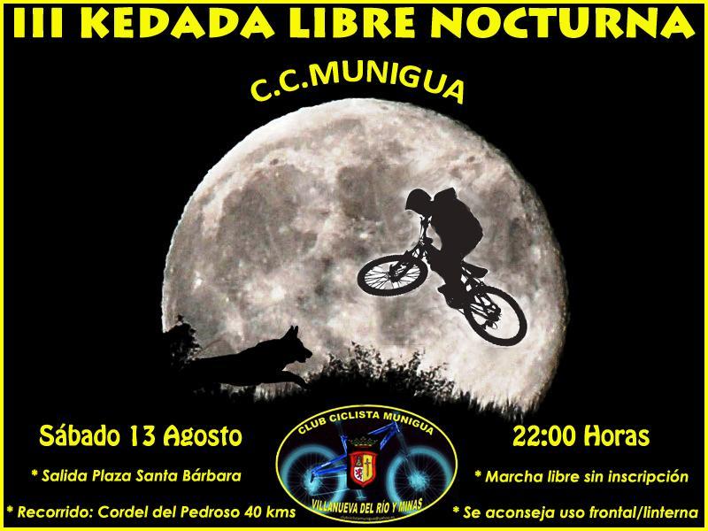 III KEDADA LIBRE NOCTURNA C.C.MUNIGUA 13-08-11 Cartel10