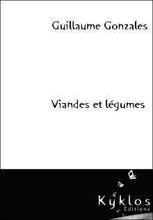 [Éditions Kyklos] Viandes et légumes de Guillaume Gonzales 97829110