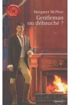 Gentleman ou débauché ? de Margaret McPhee  Book_c10