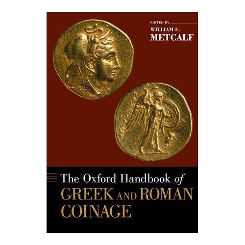 Nuevo manual de numismática griega y romana – The Oxford Handbook of Greek & Roman Coinage. 1477