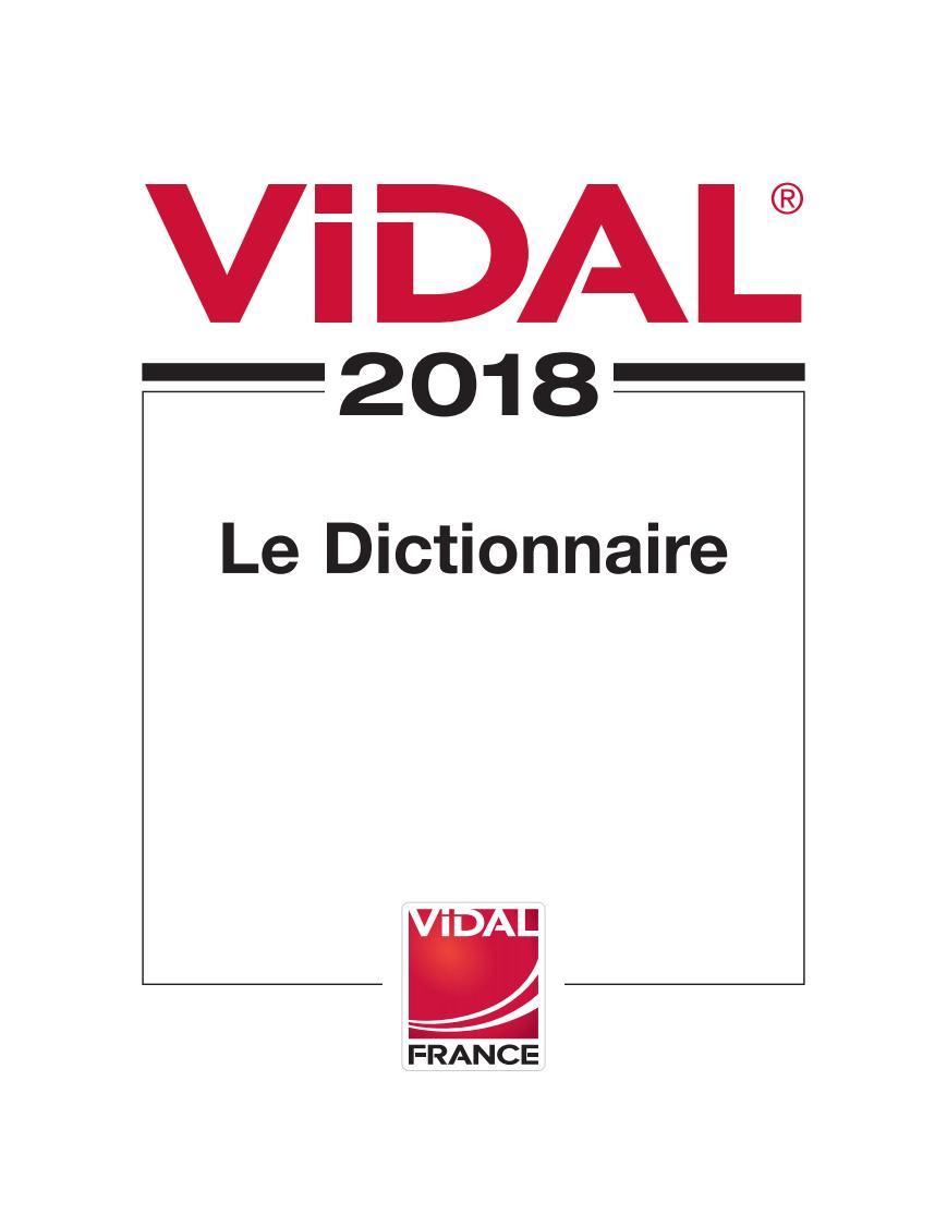 Dictionnaire Vidal 2018 pdf (Date de Parution : 23/02/2018) Vidal_10