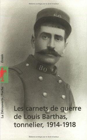 LES CARNETS DE GUERRE DE LOUIS BARTHAS, TONNELIER, 1914-1918 Captur31