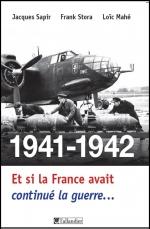 Uchronies et Histoire : Et si la France avait continué la guerre, Napoléon apocryphe... 978-2-10