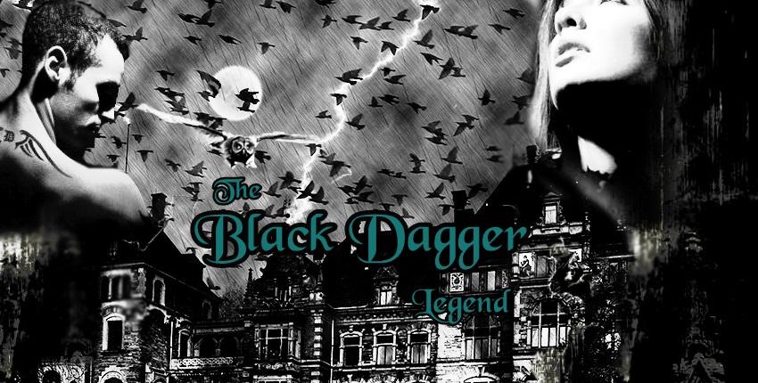 Black Dagger Legend
