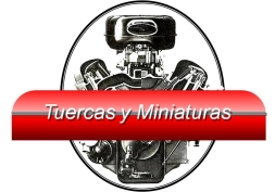 Tuercas & miniaturas