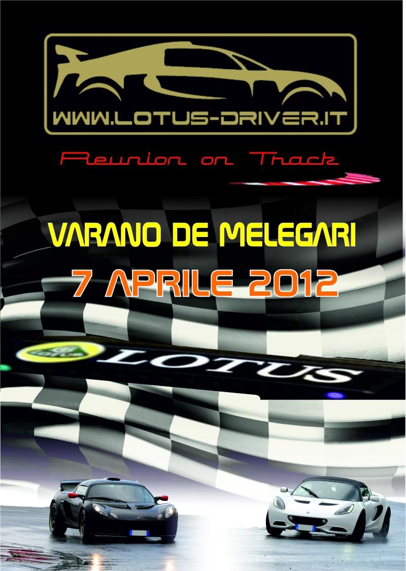 LOTUS DRIVER REUNION ON TRACK - VARANO 7 APRILE 2012 Locand12