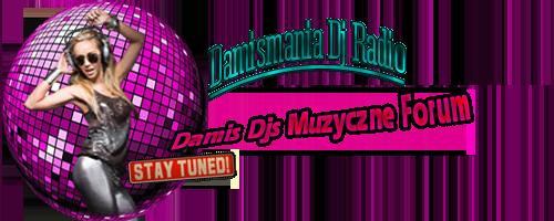 Damis Dj's Muzyczne Forum