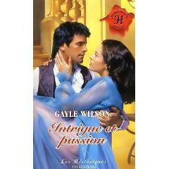 Intrigues et passions de Gayle Wilson Intrig10