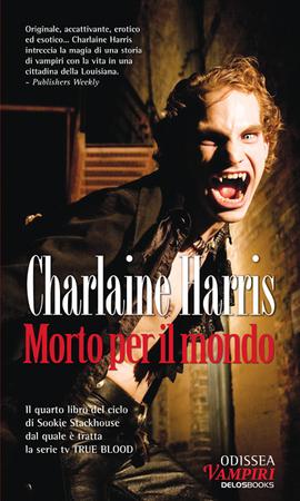 MORTO PER IL MONDO di Charlaine Harris Morto_10