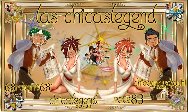 LAS CHICAS LEGEND