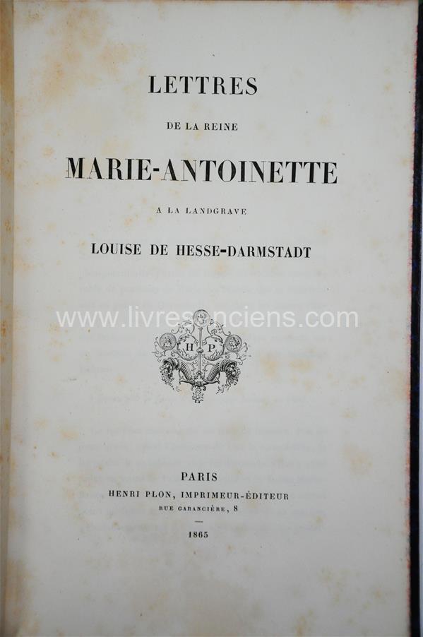 A vendre: livres sur Marie-Antoinette, ses proches et la Révolution - Page 7 30281510