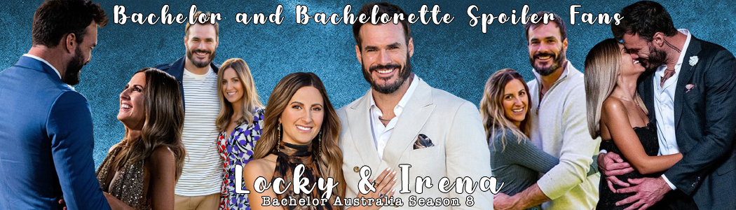 Locky Gilbert - Irena Srbinovska - Bachelor Australia Season 8 - Discussion  Locky_10