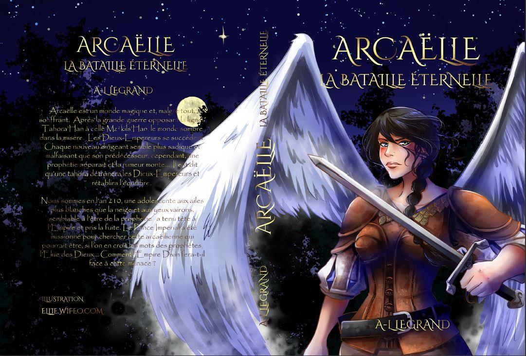 Facebook A.L Legrand - Arcaëlle et autres [Page Facebook Auteur] - Page 3 Arca_c10