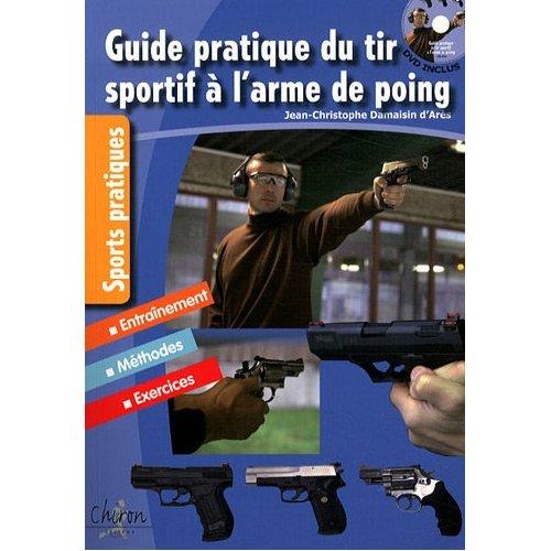 Guide pratique du tir sportif à l'arme de poing 50010