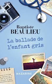 [Beaulieu, Baptiste] La ballade de l'enfant gris Index_15