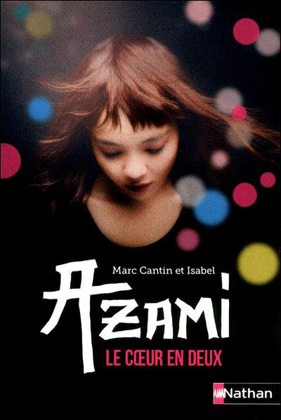 Azami, Le coeur en deux 97820913
