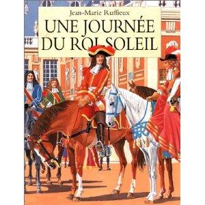 Une journée du roi Louis 14 61qct010