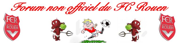 forum non officiel du FC Rouen