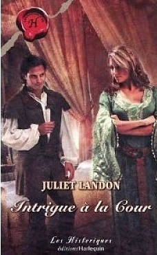 Intrigue à la cour de Juliet Landon Intrig10