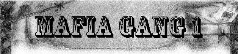 MAFIA GANG 1