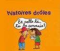Histoires Droles