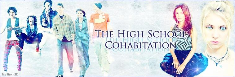 The High School Cohabitation