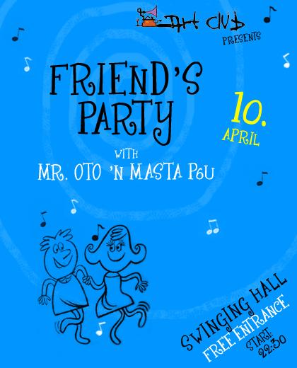 Friends Party @ Swinging Hall Friend10